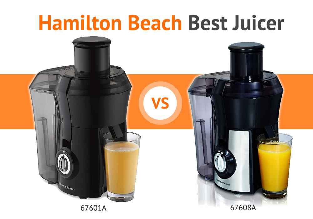 The Best Juicer - Hamilton Beach 67601A vs Hamilton Beach 67608A Review