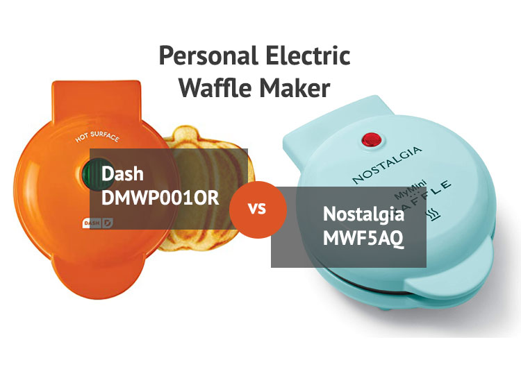 Dash DMWP001OR VS Nostalgia MWF5AQ - Which Is The Best Personal Waffle Maker?