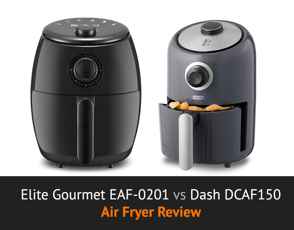 Elite Gourmet EAF-0201 vs Dash DCAF150 Air Fryer Review and Comparison
