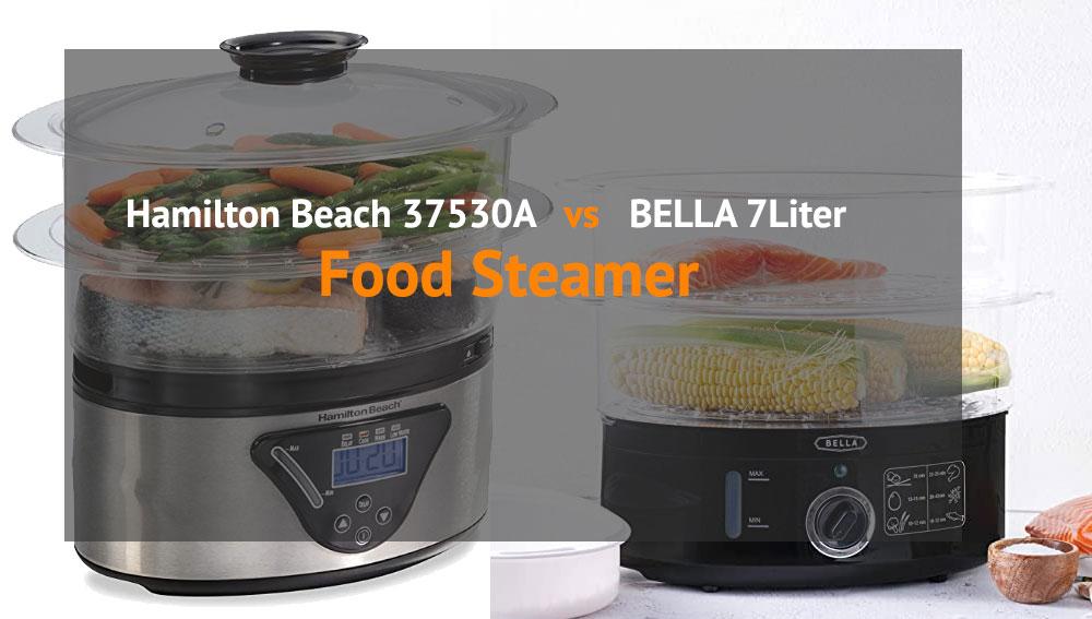 Food Steamer Hamilton Beach 37530A vs BELLA 7 Review and Comparison
