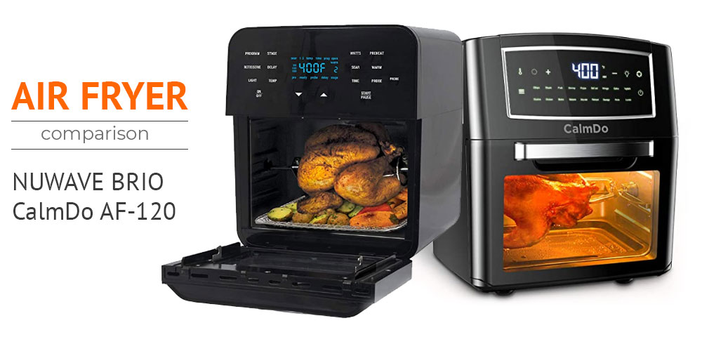 The Best Air Fryer - NUWAVE BRIO 14 vs CalmDo AF-120CD Review and Comparison