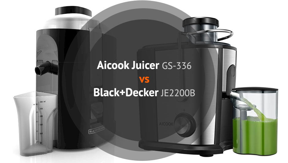 The Best Juicer - Aicook Juicer GS-336 vs Black+Decker JE2200B Review and Comparison