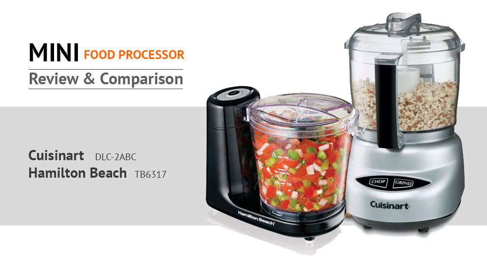 Cuisinart DLC-2ABC vs Hamilton Beach TB6317 Review and Comparison of The Best Food Processor