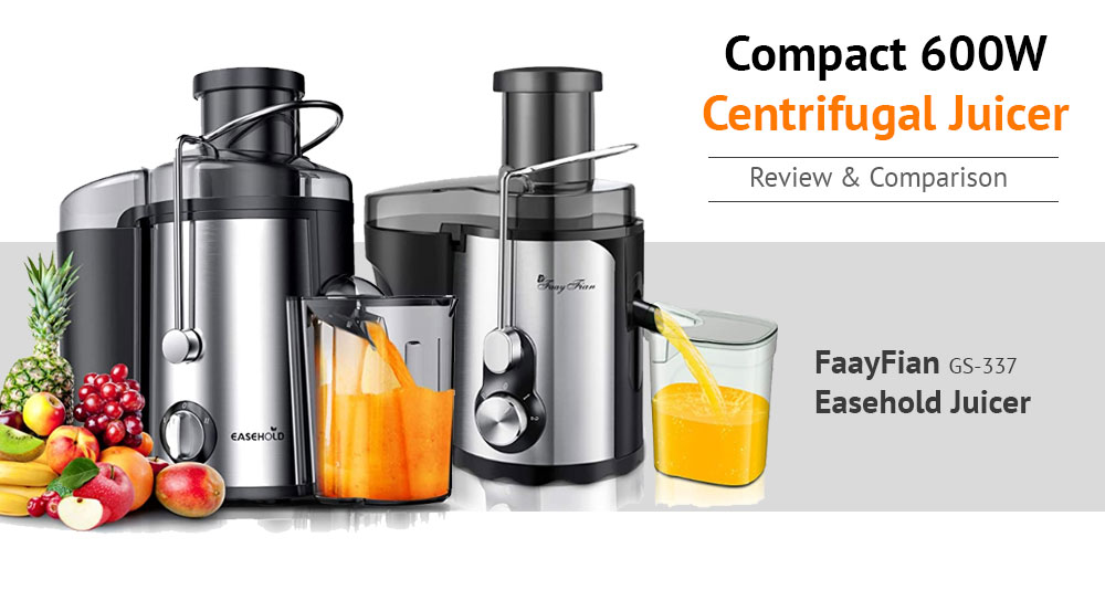 Juicers for Healthier Life - Easehold Juicer vs FaayFian GS-337 Review and Comparison