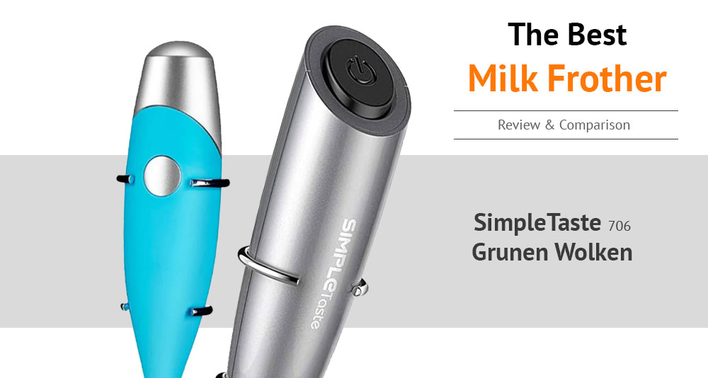 SIMPLETaste vs Grunen Wolken The Best Milk Frother Review and Comparison