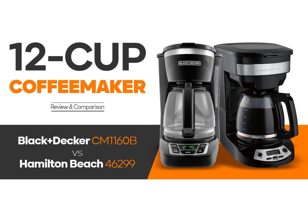 12-Cup Coffeemaker - Black+Decker CM1160B vs Hamilton Beach 46299