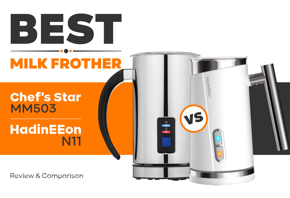 Milk Frother - Chefs Star MM503 vs HadinEEon N11