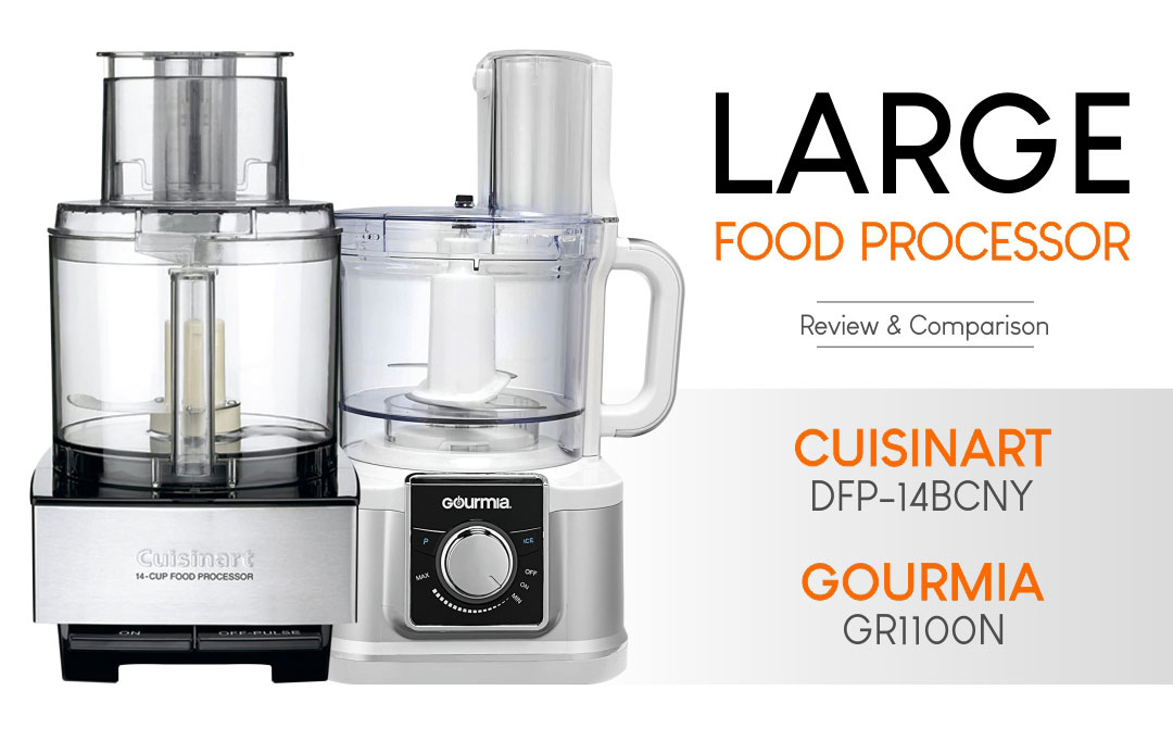 Food Processor - Cuisinart DFP-14BCNY vs Gourmia GR1100N