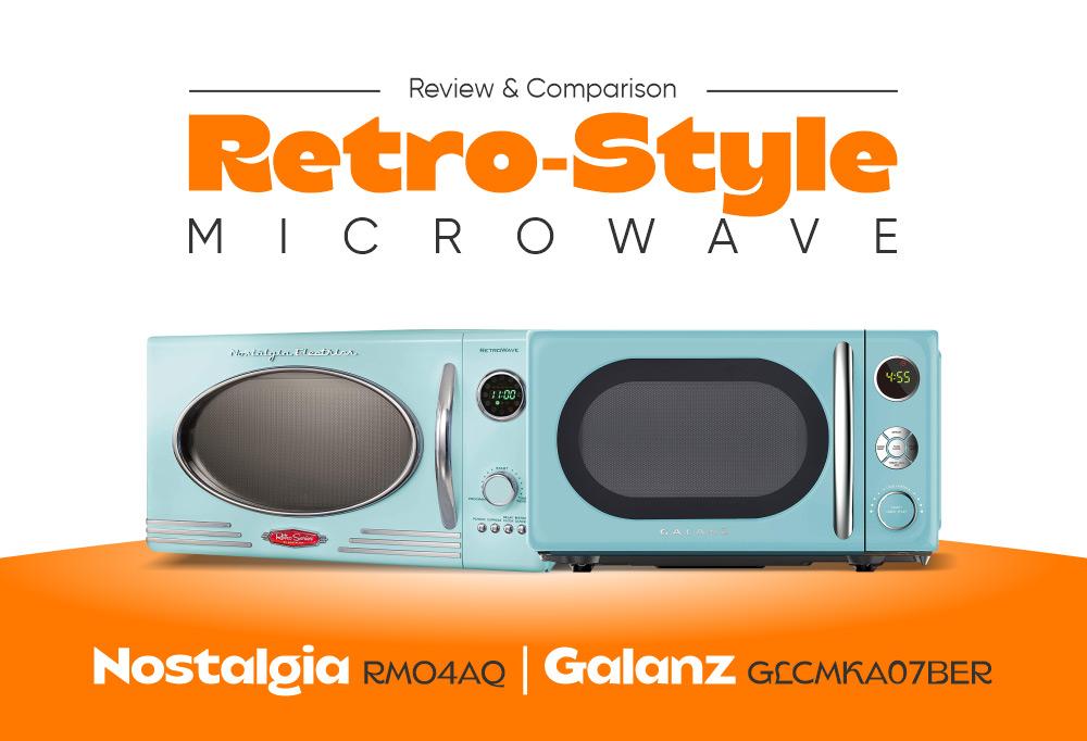 Best Retro Style Microwave - Galanz GLCMKA07BER vs Nostalgia RMO4AQ