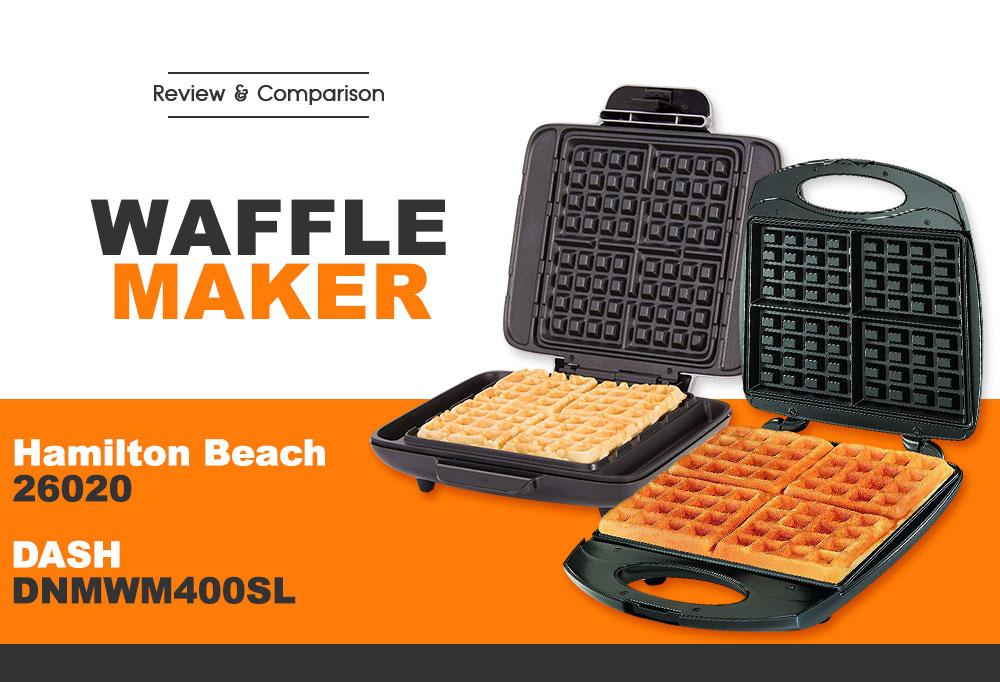 Hamilton Beach 26020 vs DASH DNMWM400SL Waffle Maker