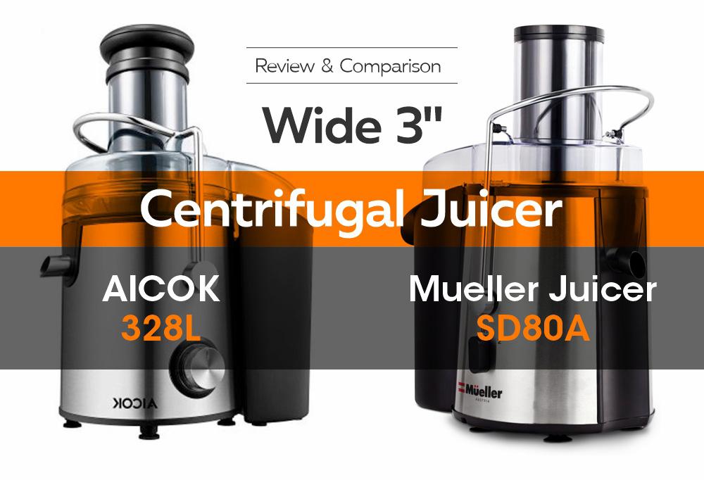 Centrifugal Juicer - Mueller Juicer SD80A vs AICOK 328L