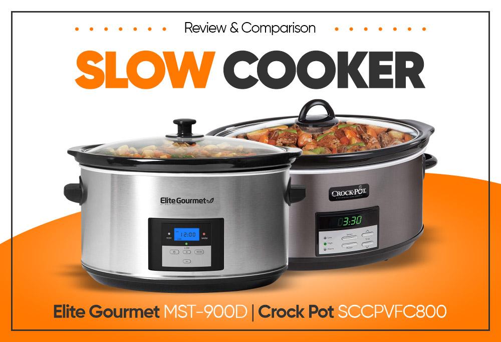 Slow Cooker - Elite Gourmet MST-900D vs Crock Pot SCCPVFC800