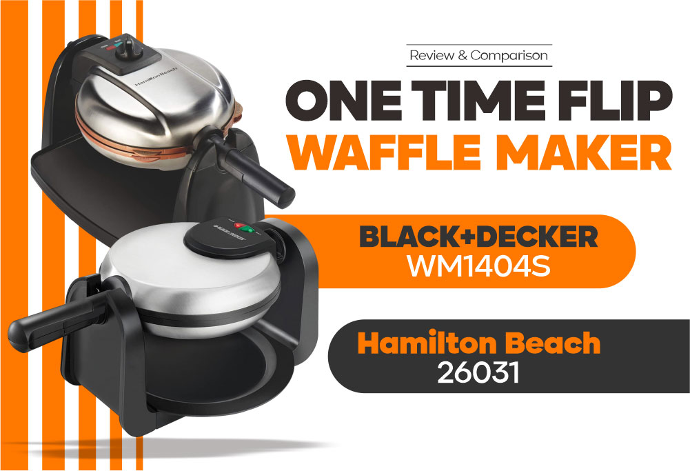 Waffle Maker - BLACK+DECKER WM1404S vs Hamilton Beach 26031