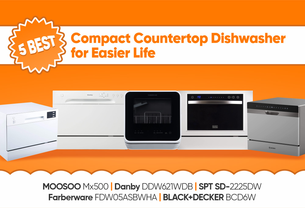 5 Best Compact Countertop Dishwasher for Easier Life