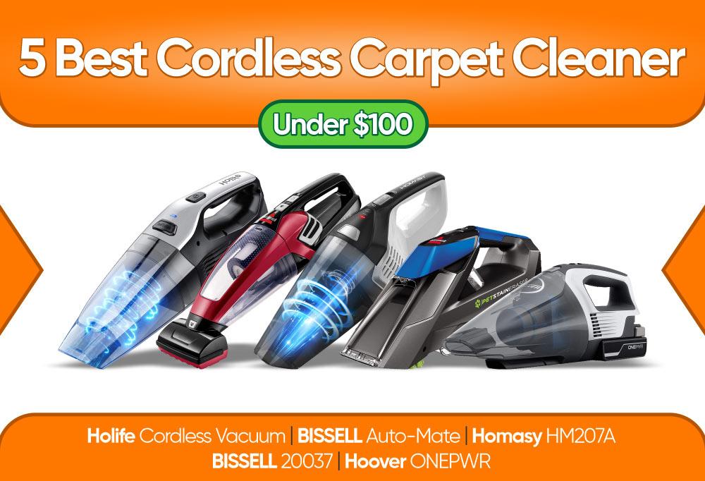 5 Best Cordless Carpet Cleaner Under $100