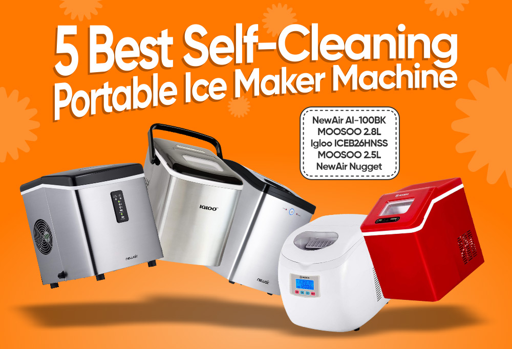 5 Best Self-Cleaning Portable Ice Maker Machine