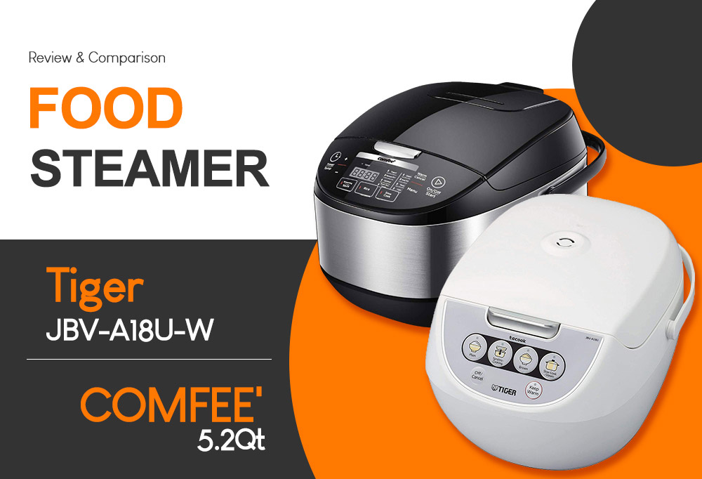 Best of Versatile Food Steamer - Tiger JBV-A18U VS COMFEE 5.2 QT